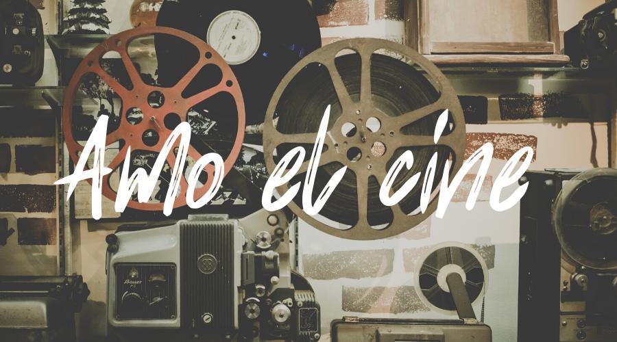 Tiempos difíciles y 52 películas #sersiendo